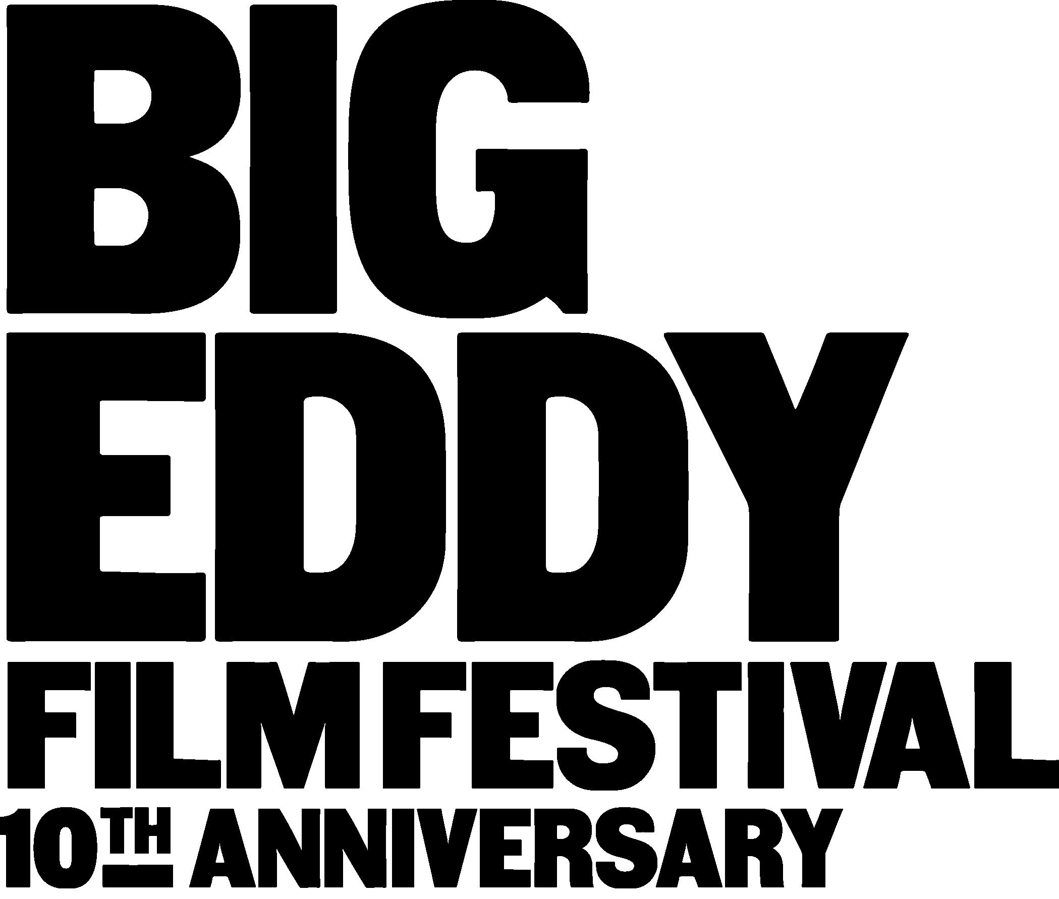 Big Eddy Film Festival